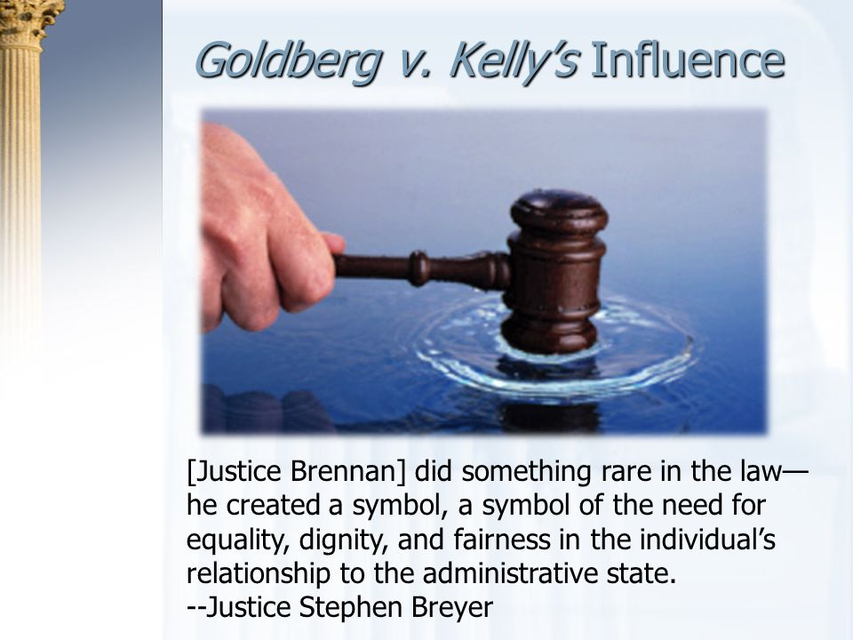 Goldberg v. Kelly's Influence