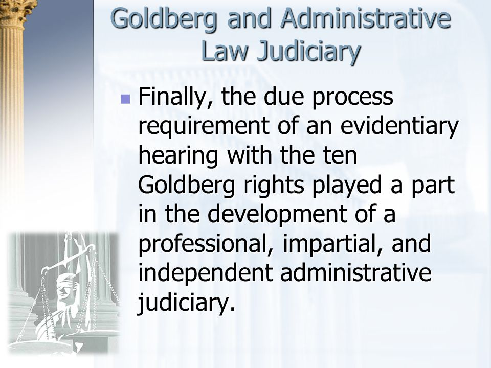 Goldberg and Administrative Law Judiciary