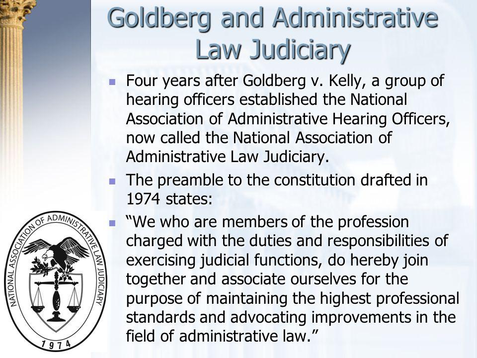 Goldberg and Administrative Law Judiciary