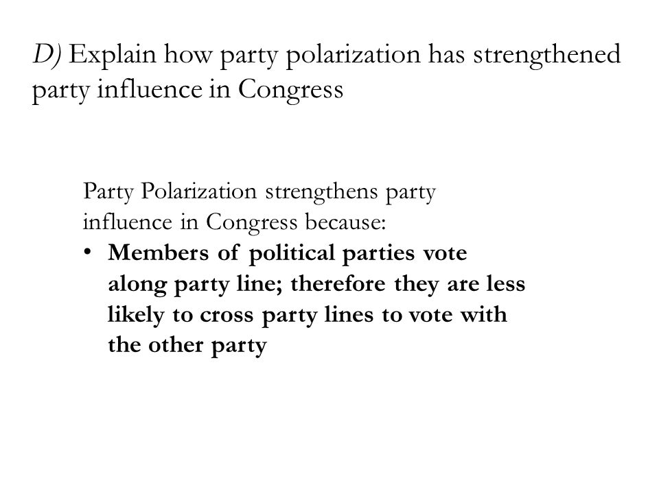D) Explain how party polarization has strengthened party influence in Congress