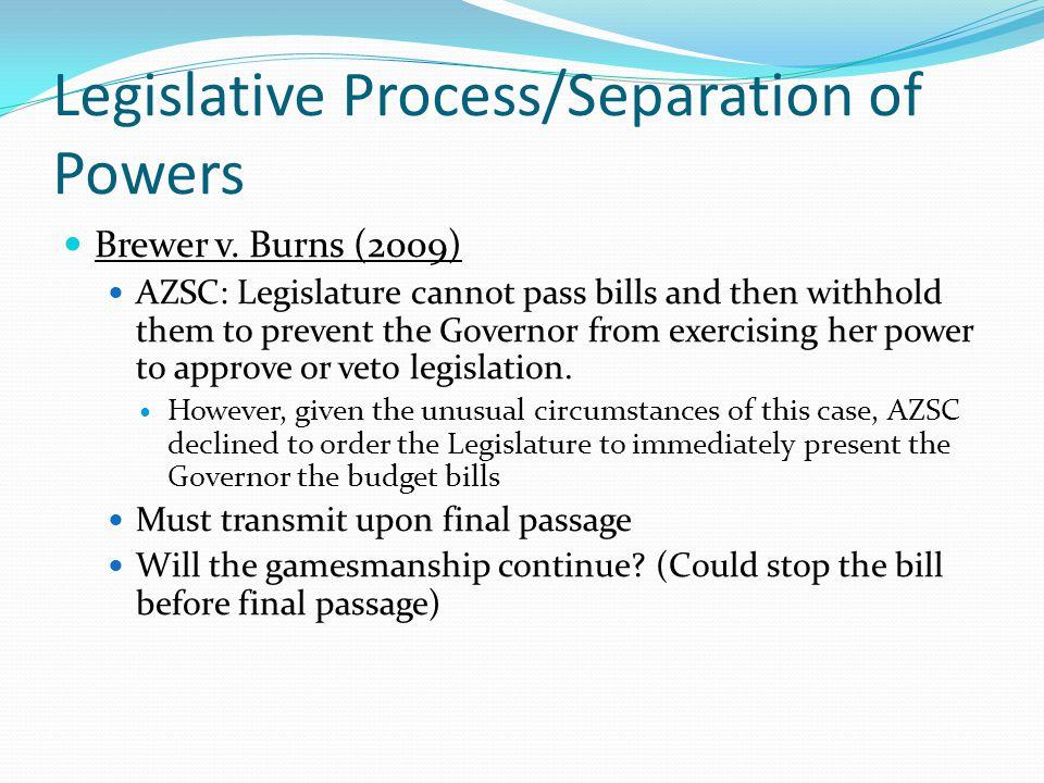 Legislative Process/Separation of Powers