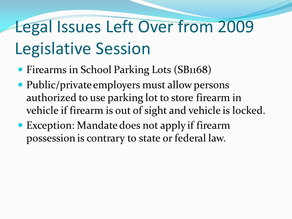Legal Issues Left Over from 2009 Legislative Session
