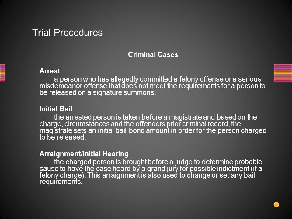 Trial Procedures Criminal Cases