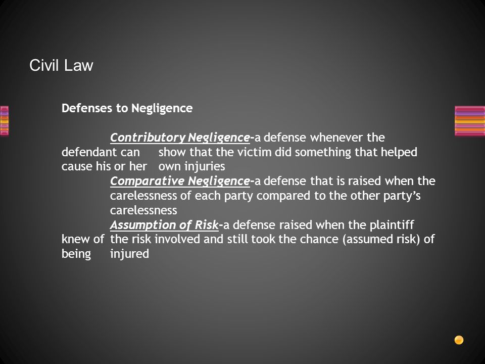 Civil Law Defenses to Negligence
