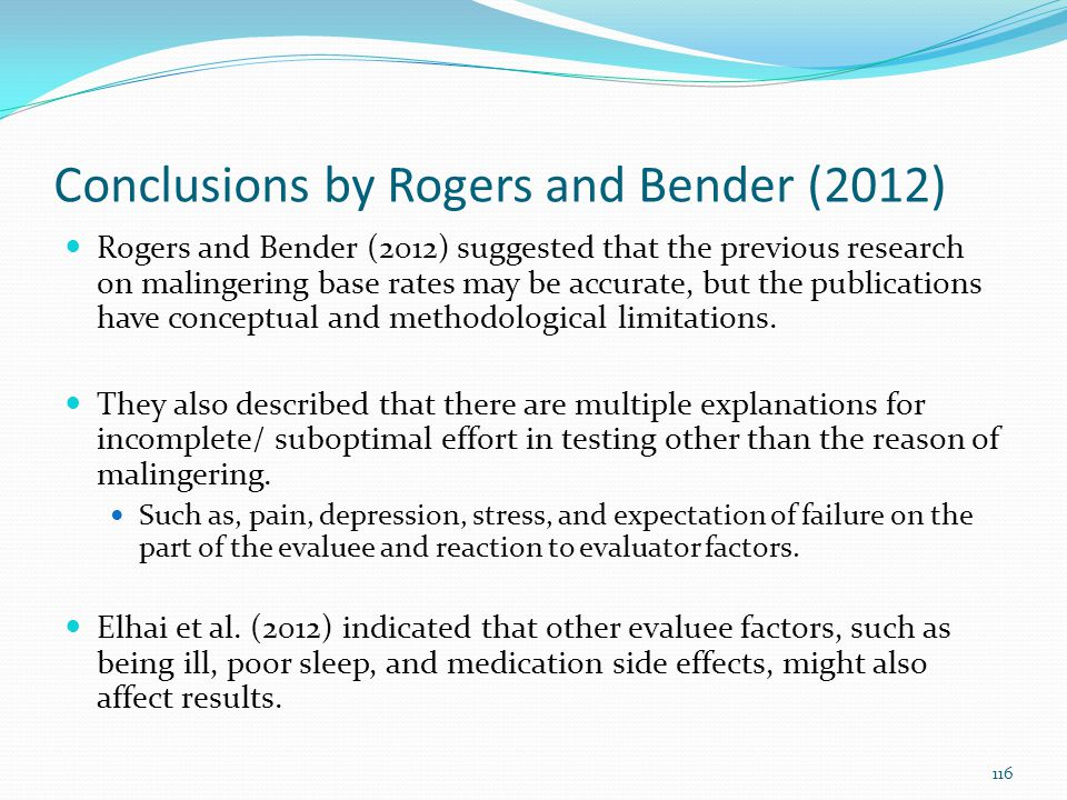 Conclusions by Rogers and Bender (2012)