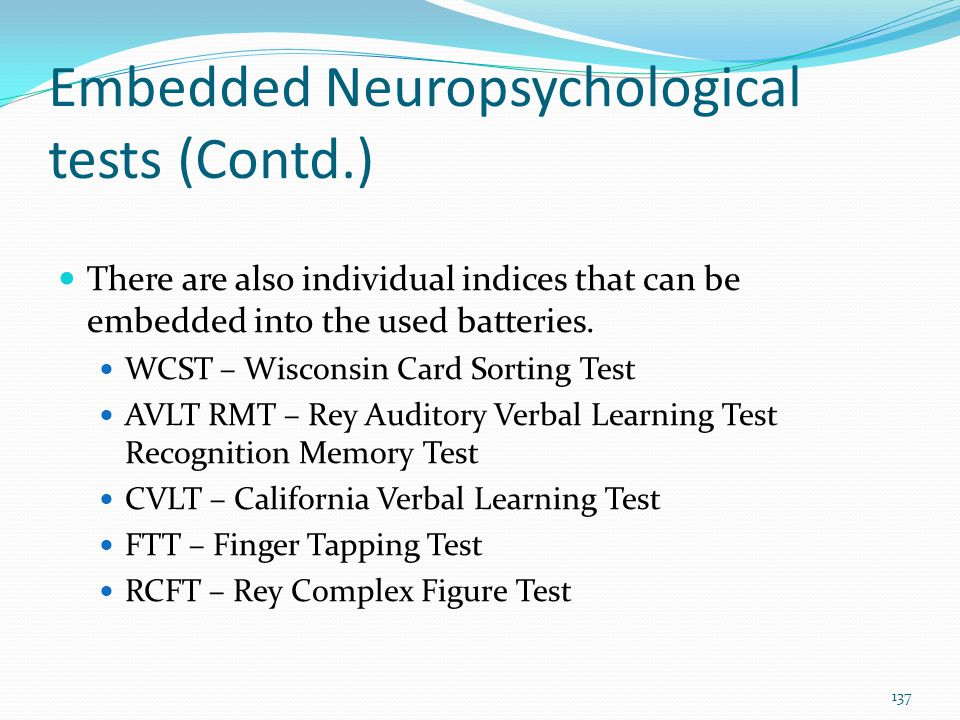 Embedded Neuropsychological tests (Contd.)