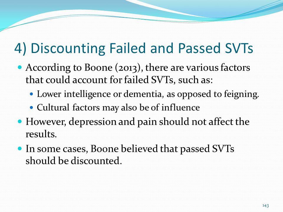 4) Discounting Failed and Passed SVTs