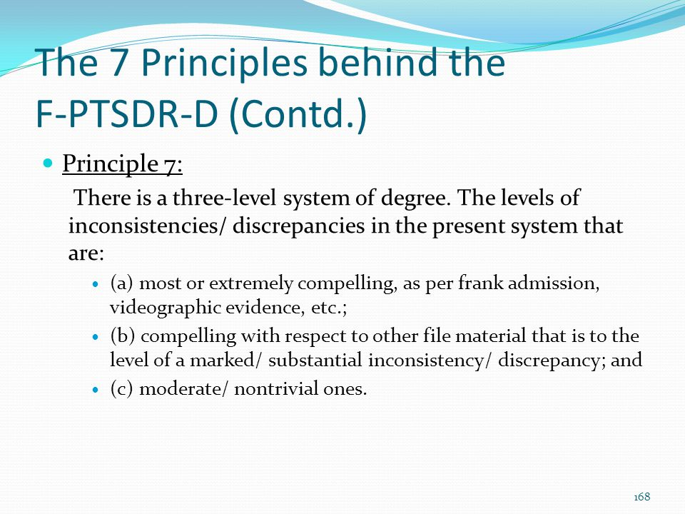 The 7 Principles behind the F-PTSDR-D (Contd.)