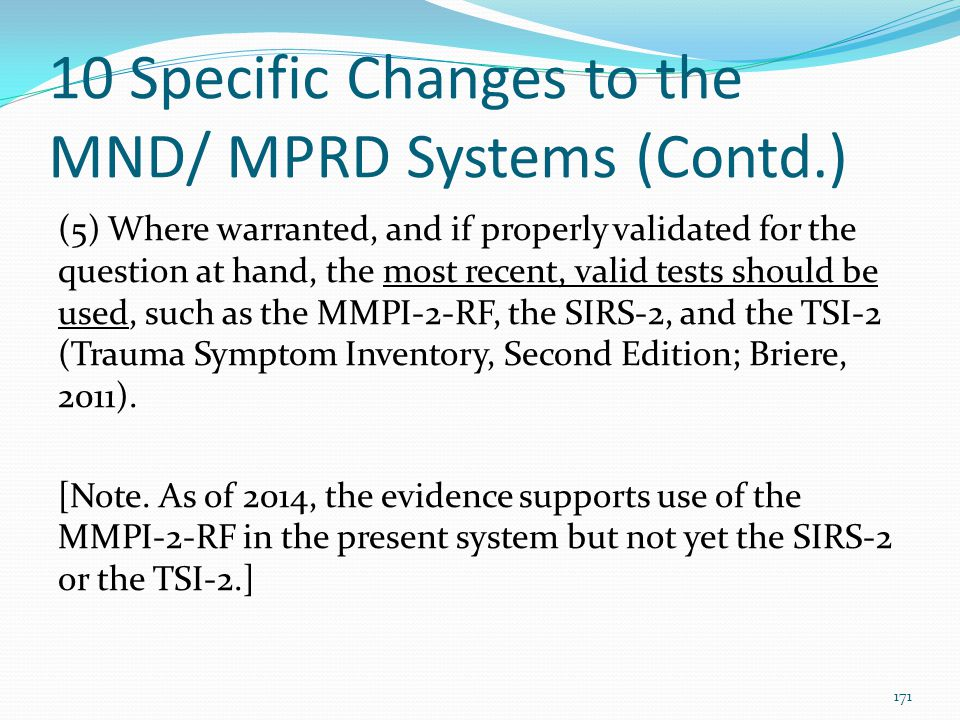 10 Specific Changes to the MND/ MPRD Systems (Contd.)