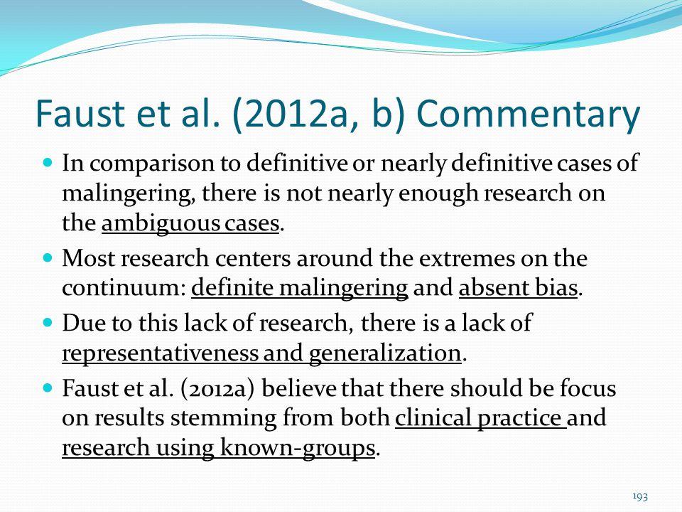 Faust et al. (2012a, b) Commentary
