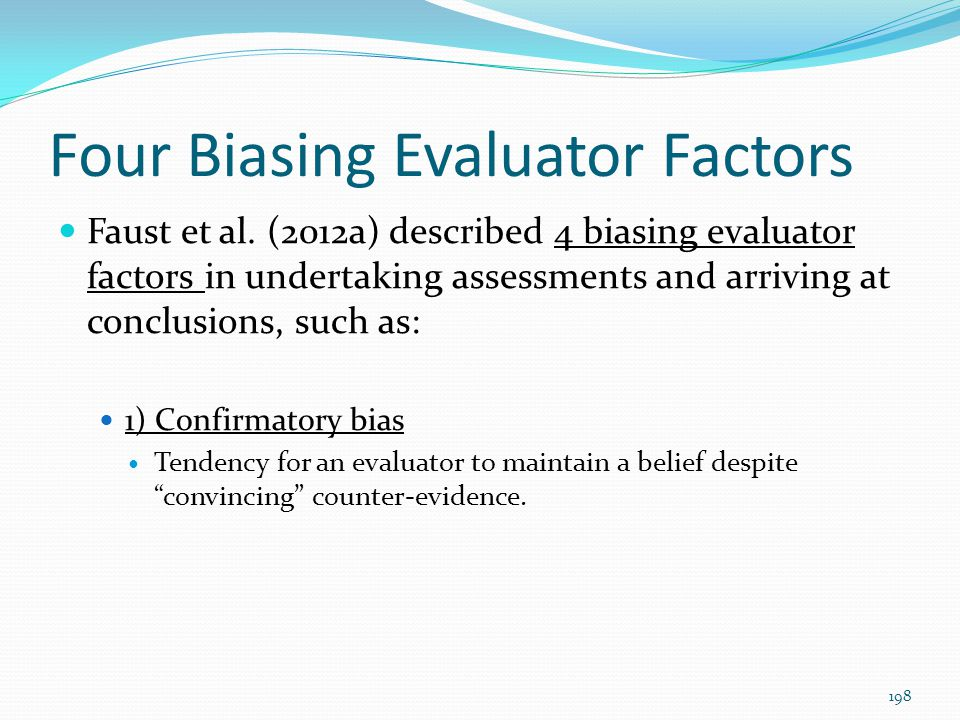 Four Biasing Evaluator Factors
