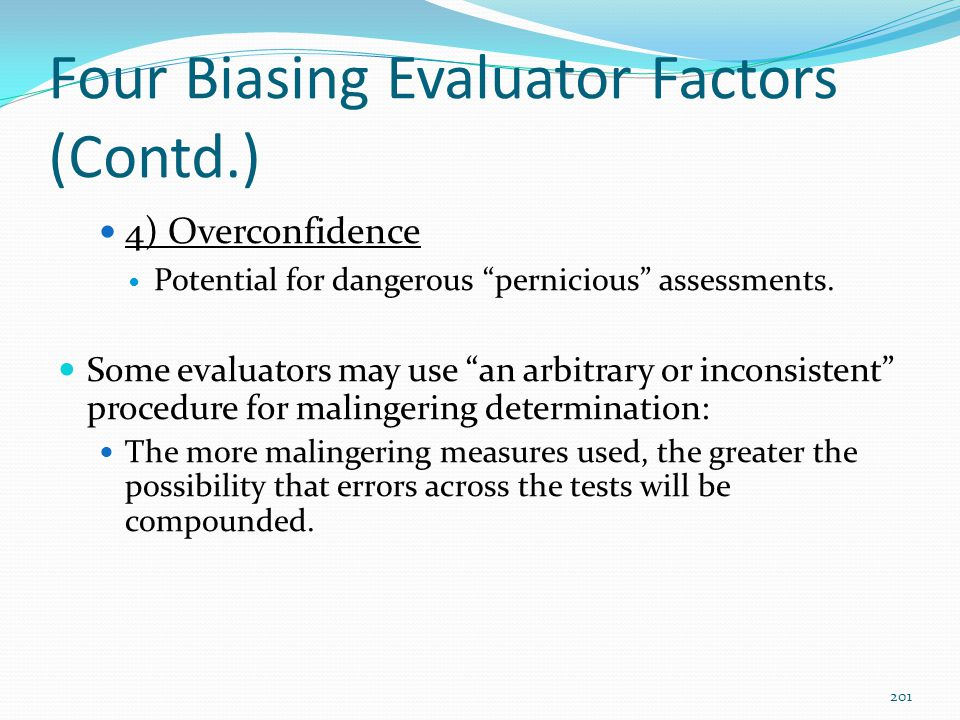Four Biasing Evaluator Factors (Contd.)