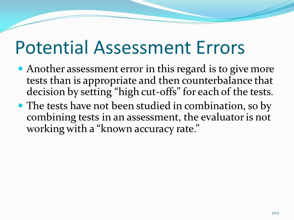 Potential Assessment Errors