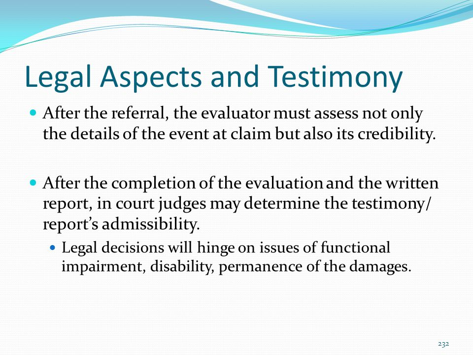 Legal Aspects and Testimony