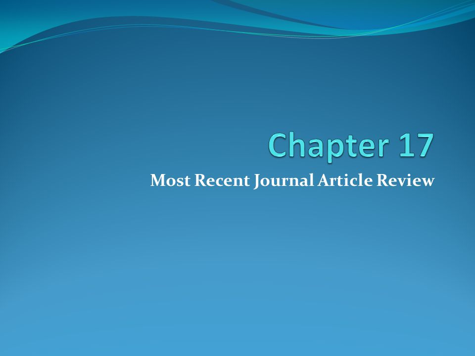 Most Recent Journal Article Review
