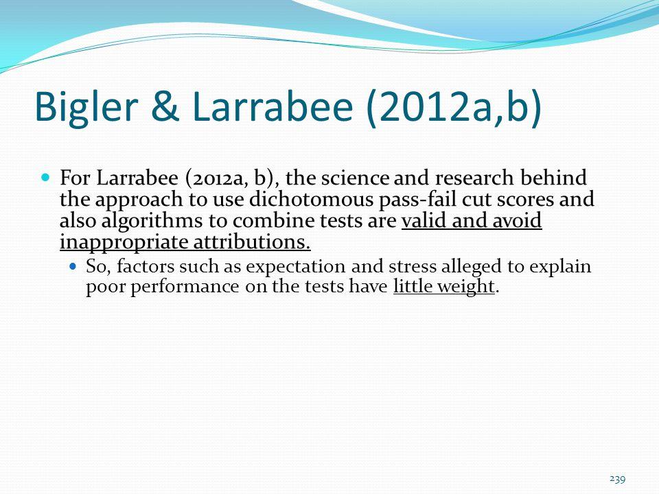 Bigler & Larrabee (2012a,b)