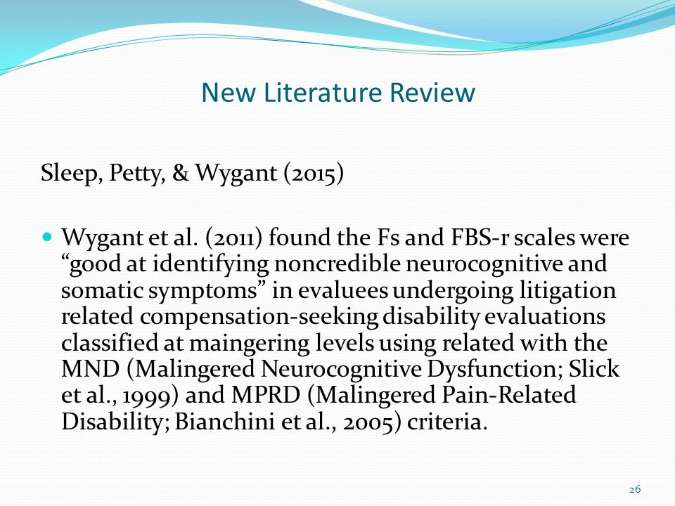 New Literature Review Sleep, Petty, & Wygant (2015)
