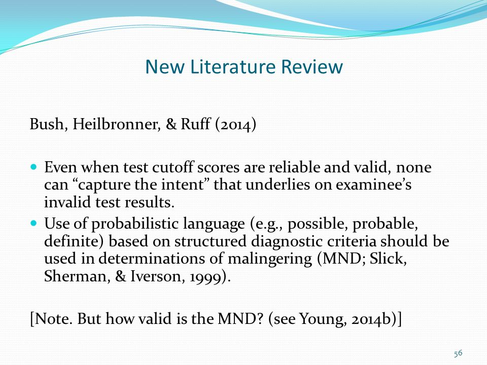 New Literature Review Bush, Heilbronner, & Ruff (2014)