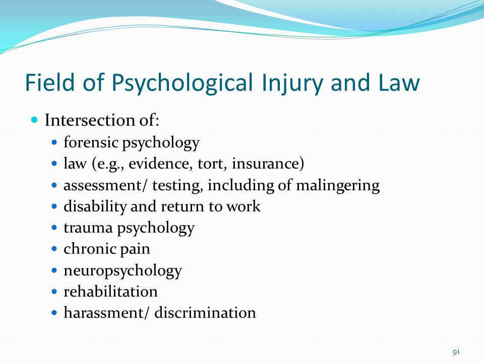 Field of Psychological Injury and Law