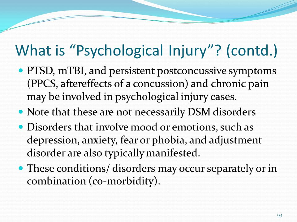 What is Psychological Injury (contd.)