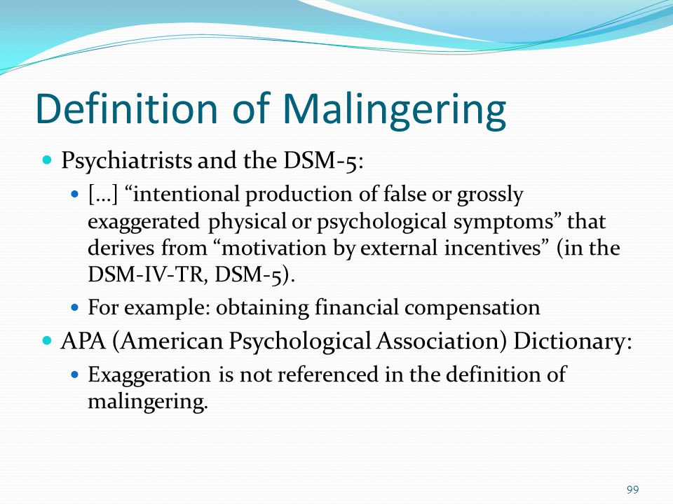 Definition of Malingering