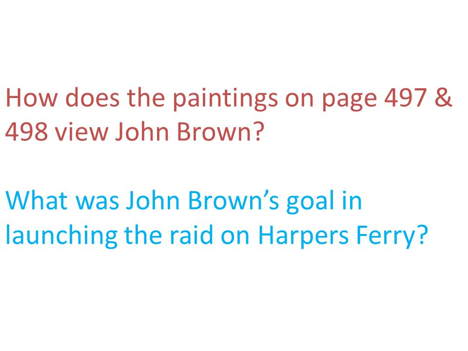 How does the paintings on page 497 & 498 view John Brown