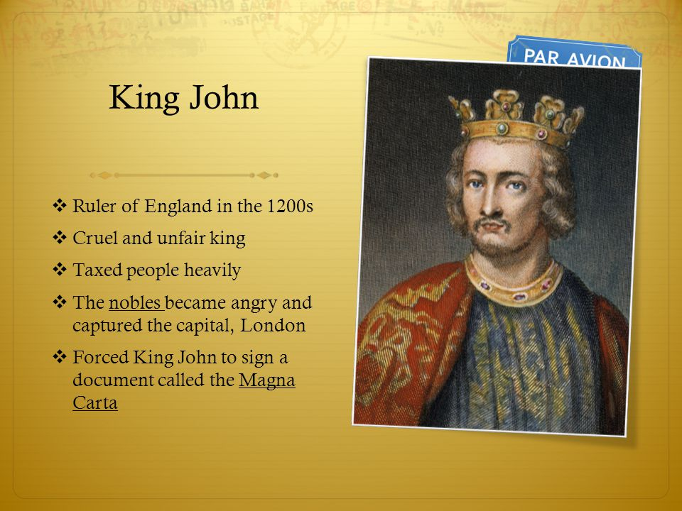 King John Ruler of England in the 1200s Cruel and unfair king