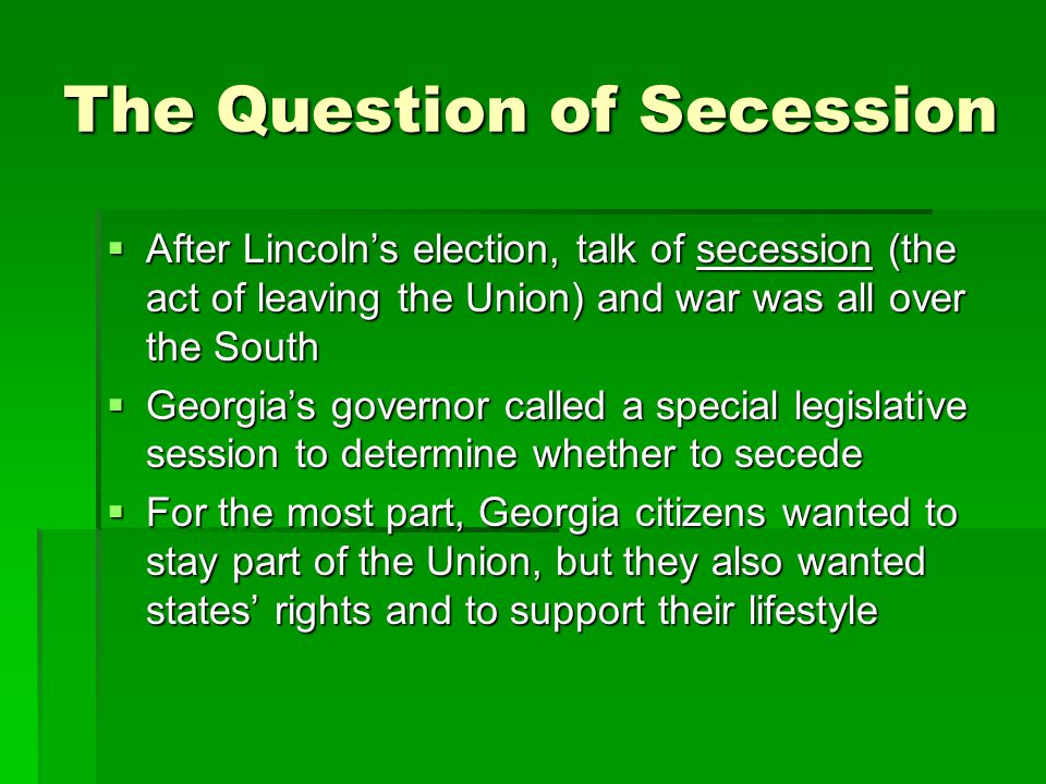 The Question of Secession