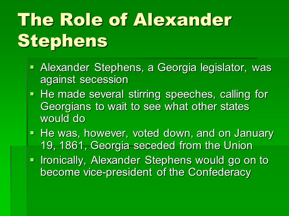 The Role of Alexander Stephens