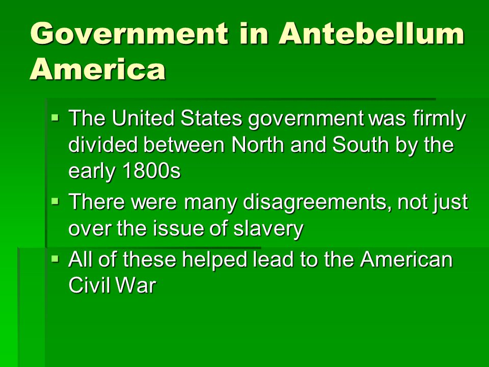 Government in Antebellum America