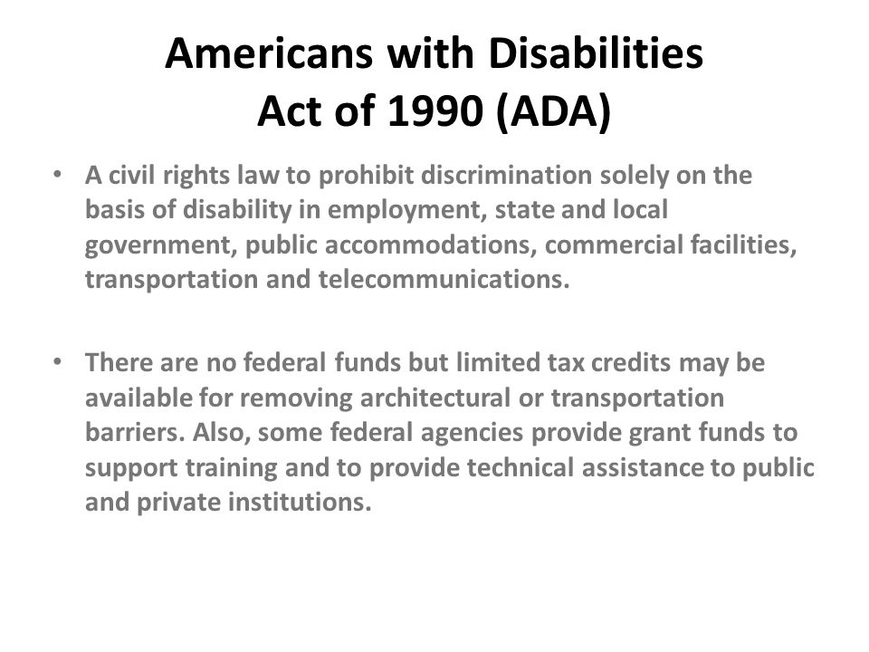 Americans with Disabilities Act of 1990 (ADA)