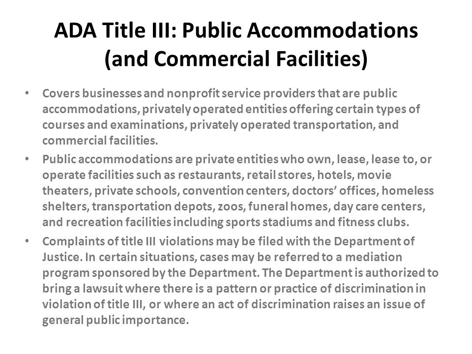 ADA Title III: Public Accommodations (and Commercial Facilities)