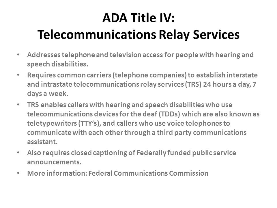 ADA Title IV: Telecommunications Relay Services