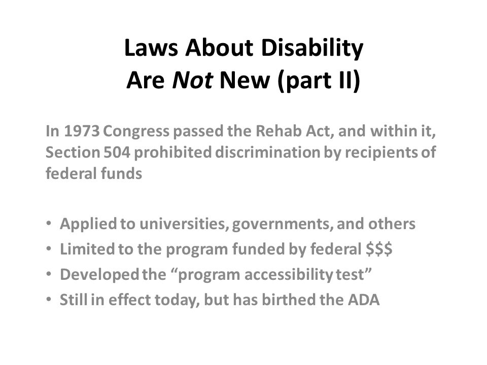 Laws About Disability Are Not New (part II)