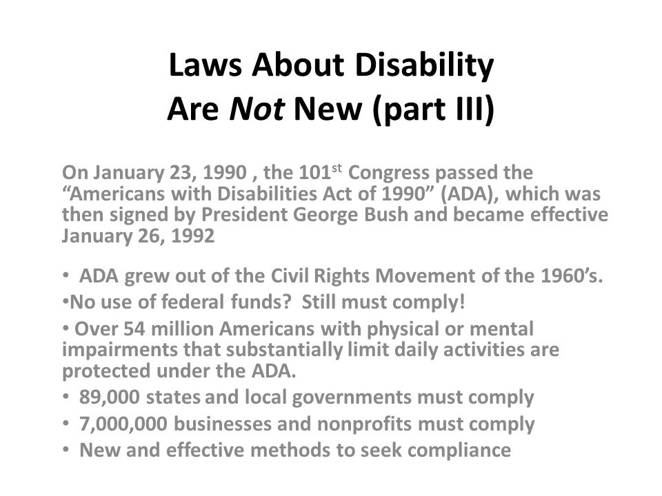 Laws About Disability Are Not New (part III)