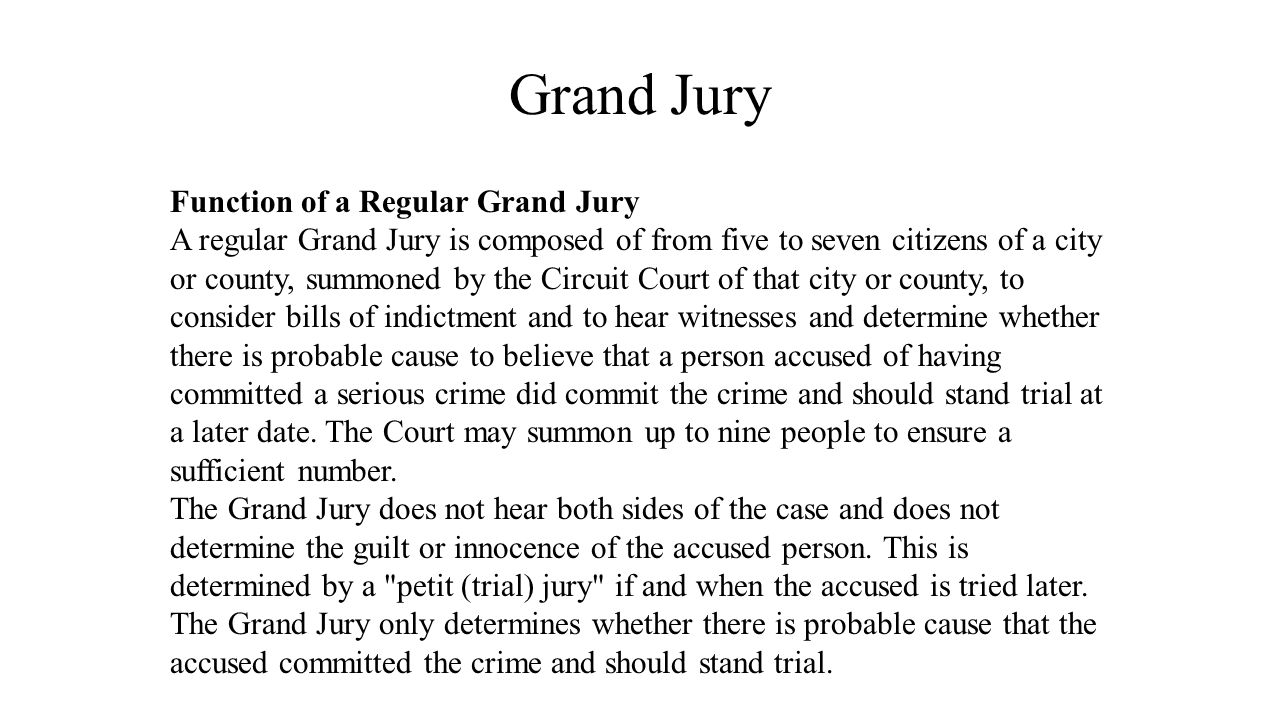 Grand Jury Function of a Regular Grand Jury