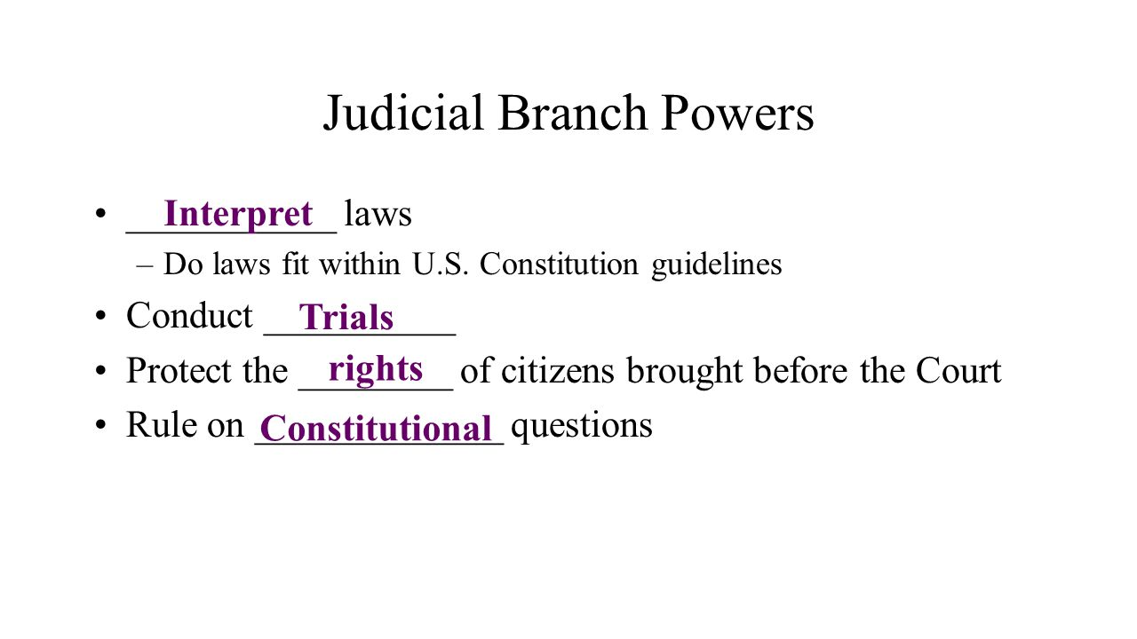 Judicial Branch Powers