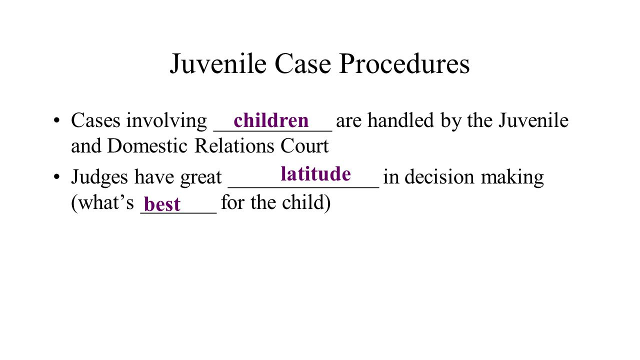 Juvenile Case Procedures