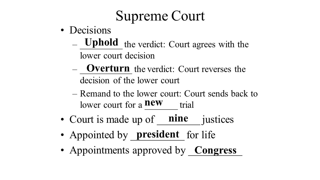 Supreme Court Decisions Uphold Overturn
