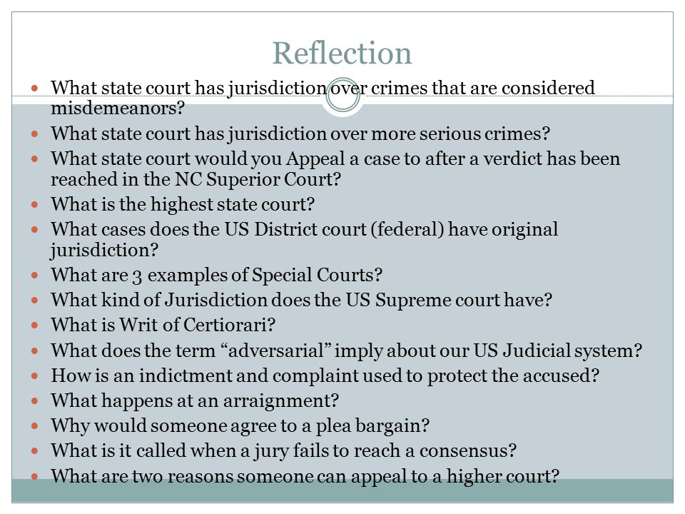 Reflection What state court has jurisdiction over crimes that are considered misdemeanors