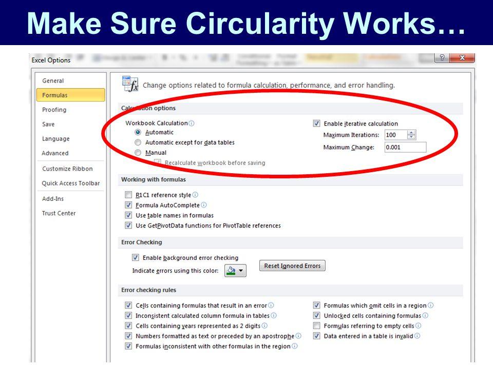 Make Sure Circularity Works…
