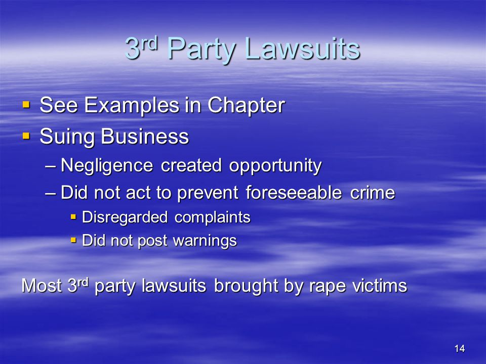 3rd Party Lawsuits See Examples in Chapter Suing Business
