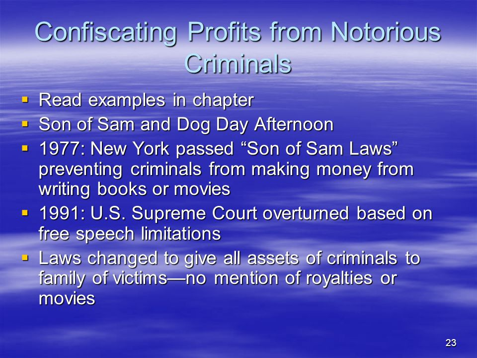 Confiscating Profits from Notorious Criminals