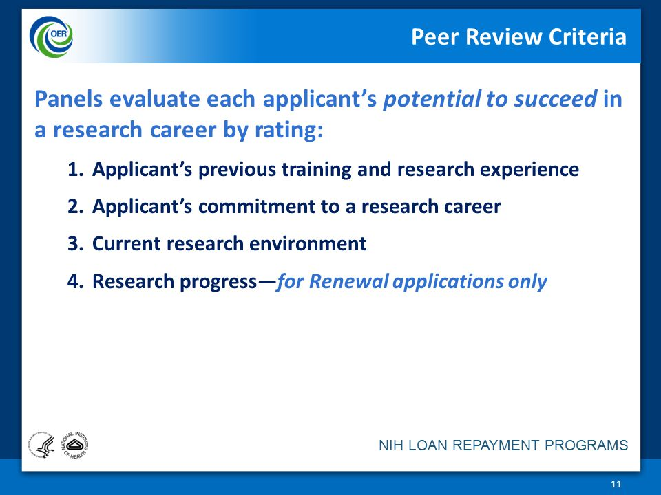 Peer Review Criteria Panels evaluate each applicant's potential to succeed in a research career by rating: