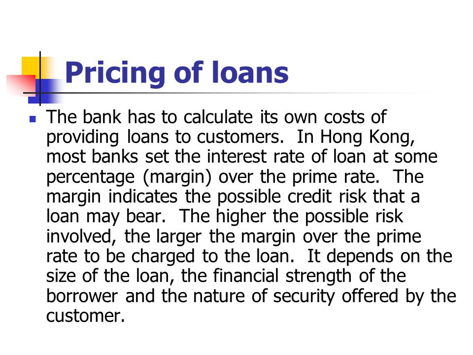 Pricing of loans