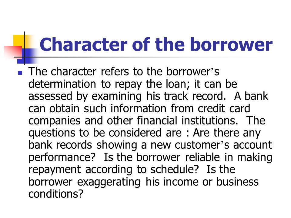 Character of the borrower