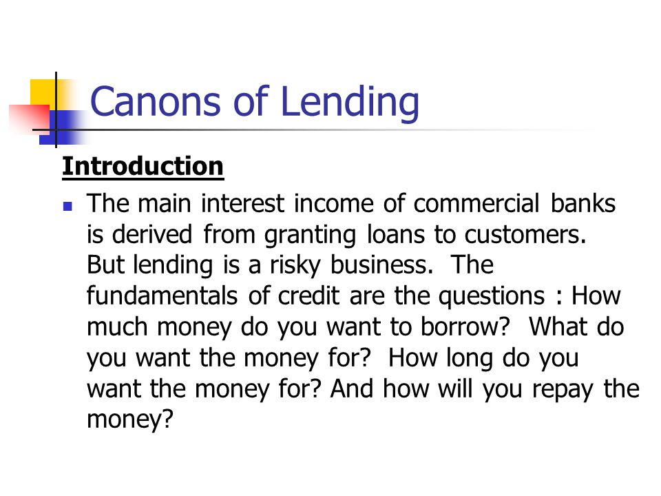 Canons of Lending Introduction