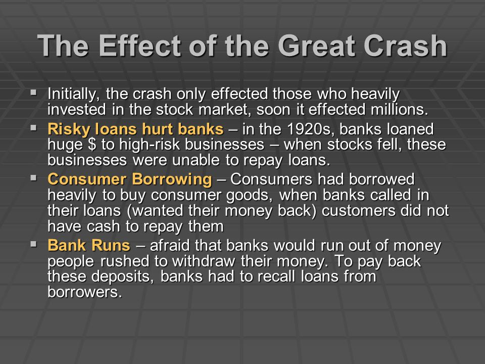 The Effect of the Great Crash