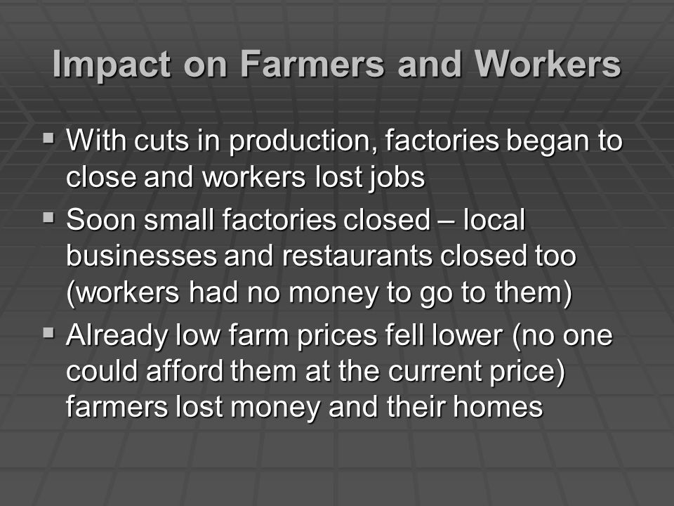 Impact on Farmers and Workers