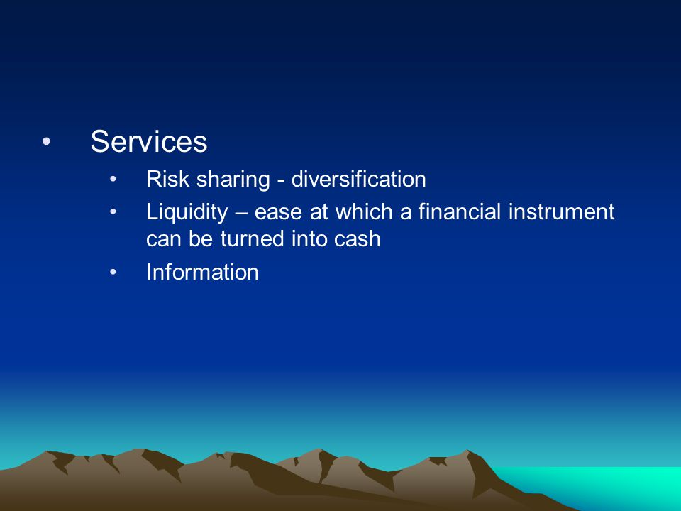 Services Risk sharing - diversification